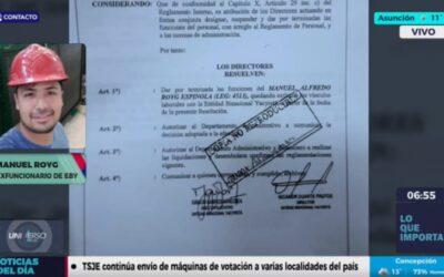 Echan funcionario de la EBY por negarse a operar a favor de Centurión